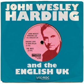 John Wesley Harding - Making Love to Bob Dylan [VINYL]